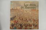LES JUIFS DE BAYONNE 1492-1992. Exposition présentée en avril 1992 à la Salle Ducéré de la Bibliothèque Municipale de Bayonne.. Musée Basque