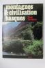 MONTAGNES & CIVILISATION BASQUES.. Claude Dendaletche