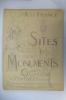 A la France. SITES et MONUMENTS. GASCOGNE & PYRENEES OCCIDENTALES (Basses-Pyrénées - Hautes Pyrénées - Landes).. Collectif