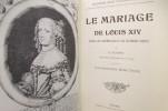 BAYONNE sous L'ANCIEN REGIME. Le Mariage de Louis XIV. E. Ducéré