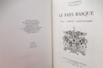 LE PAYS BASQUE. Soule - Labourd - Basse-Navarre.. E. Goyheneche