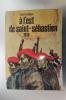 A L'EST DE SAINT-SEBASTIEN 1936. Robert Cassagnau