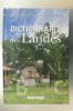 DICTIONNAIRE des LANDES. Bénédicte Boyrie-Fénié & Jean-Jacques Fénié