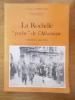 """LA ROCHELLE """"poche"""" de l'Atlantique. Août 1944-Mai 1945. Christiane Gachignard"""