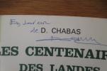 LES CENTENAIRES DES LANDES ou LE MAGAZINE DE LA SANTE DE LA VIEILLESSE ET DE LA LONGEVITE (avec un envoi de l'Auteur). David Chabas