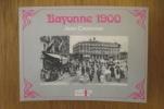 BAYONNE 1900. Jean Casenave