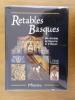 RETABLES BASQUES des diocèses de Bayonne et d'Oloron.. Claude Fourcade