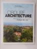 CIBOURE ARCHITECTURE. Belle demeures & Lieux historiques de Bordagain 1854-1953.. Daniel Albizu