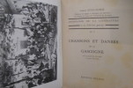 Anthologie de la Littérature et du Folk-lore Gascons. CHANSONS ET DANSES DE LA GASCOGNE N°7.. Gaston Guillaumie