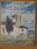 PAYS BASQUE de France et d'Espagne.  . R. Gallop et Ph. Veyrin