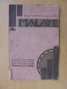 MALAYE. Fantaisie Locale en 3 actes, 4 tableaux et 25 scènes-sketches. Benjamin Gomez et Georges Périé