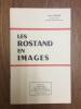 Les Rostand en images. André Triaud