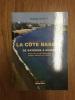 La Côte Basque, de Bayonne à Bilbao, guide des petits ports, estuaires, plages, falaises et rochers. Nathalie Dupuy
