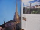 La Cathédrale Sainte Marie de Bayonne. DIEU QU'ELLE EST BELLE ! . Collectif