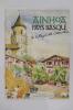 AINHOA PAYS BASQUE. Un Village de caractère. . Collectif