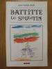 BATTITTE LE SOULETIN. AREN JEAN-PIERRE