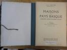 Maisons du Pays Basque. Labourd, Basse Navarre, Soule. Soupre, J.&J.