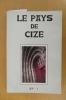 LE PAYS DE CIZE . Collectif