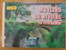 MOULINS DE RIVIERE EN PAYS BASQUE. Fred Fort