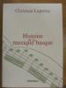 Histoire de la musique basque. Christian Laprérie