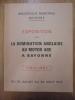 Bibliothèque Municipale Bayonne. EXPOSITION SUR LA DOMINATION ANGLAISE AU MOYEN AGE A BAYONNE. 1151-1451 du 10 juillet au 30 aout 1972..