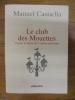 Le club des mouettes, Contes & récits de l'Adour maritime. CASTIELLA MANUEL