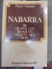 Nabarra, ou quand les Basques avaient des rois.. NARBAITZ Pierre
