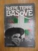 Notre terre Basque. Eugène Goyheneche