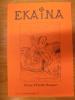Ekaina. Revue d'Études Basques. N°110. 2° Trimestre 2009.. Collectif.