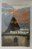 PIERRES DES EGLISES ROMANES ET GOTHIQUES. BEARN ET PAYS BASQUE.. Raoul Deloffre & Jean Bonnefous