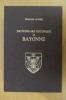 DICTIONNAIRE HISTORIQUE DE BAYONNE. Tome 1 et 2 en 1 volume.. Edouard Ducéré