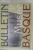 BULLETIN DU MUSEE BASQUE. HARRIA ETA HERRIA / PIERRE ET PAYS. Hors série. Année 2003.. Collectif