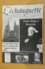 L'ECHAUGUETTE. La revue trimestrielle de l'histoire, du patrimoine et de l'architecture de Bayonne. N°4. Collectif