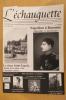 L'ECHAUGUETTE. La revue trimestrielle de l'histoire, du patrimoine et de l'architecture de Bayonne. N°6. Collectif