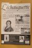 L'ECHAUGUETTE. La revue trimestrielle de l'histoire, du patrimoine et de l'architecture de Bayonne. N°10. Collectif