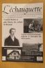L'ECHAUGUETTE. La revue trimestrielle de l'histoire, du patrimoine et de l'architecture de Bayonne. N°12. Collectif