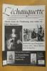 L'ECHAUGUETTE. La revue trimestrielle de l'histoire, du patrimoine et de l'architecture de Bayonne. N°13. Collectif