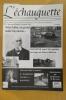 L'ECHAUGUETTE. La revue trimestrielle de l'histoire, du patrimoine et de l'architecture de Bayonne. N°15. Collectif