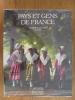 Pays et Gens de France. Auvergne, Limousin, Centre.. Collectif