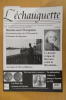 L'ECHAUGUETTE. La revue trimestrielle de l'histoire, du patrimoine et de l'architecture de Bayonne. N°16. Collectif