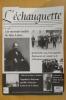 L'ECHAUGUETTE. La revue trimestrielle de l'histoire, du patrimoine et de l'architecture de Bayonne. N°18. Collectif
