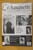 L'ECHAUGUETTE. La revue trimestrielle de l'histoire, du patrimoine et de l'architecture de Bayonne. N°22. Collectif