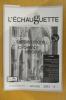 L'ECHAUGUETTE. La revue trimestrielle de l'histoire, du patrimoine et de l'architecture de Bayonne. N°24 . Collectif