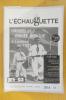 L'ECHAUGUETTE. La revue trimestrielle de l'histoire, du patrimoine et de l'architecture de Bayonne. N°27 . Collectif