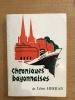 Chroniques bayonnaises et Nouvelles Chroniques Bayonnaises. Léon Herran