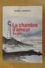 LA CHAMBRE D'AMOUR ANGLET. Pierre Lafargue