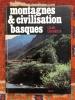 Montagnes et civilisation basques. Claude Dendaletche