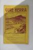Hogoi-ta-hamaseigarren urthea - 1. GURE HERRIA