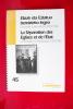 ELIZAK ETA ESTATUA BEREIZTEKO LEGEA. Ondorioak Euskal Herrian 1905-1906. / LA SEPARATION DES EGLISES ET DE L'ETAT. Les inventaires en Pays Basque ...