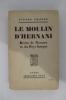 LE MOULIN D'HERNANI. Récits de Navarre et du Pays Basque.. Pierre Lhande